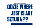 Gdzie jest sztuka? Miejski szlak galerii sztuki współczesnej