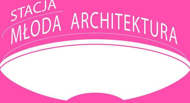 Architektura-murator. Spotkanie z architektami ze studia 22 Architekci i Janem Ledwoniem z cyklu Stacja Młoda Architektura