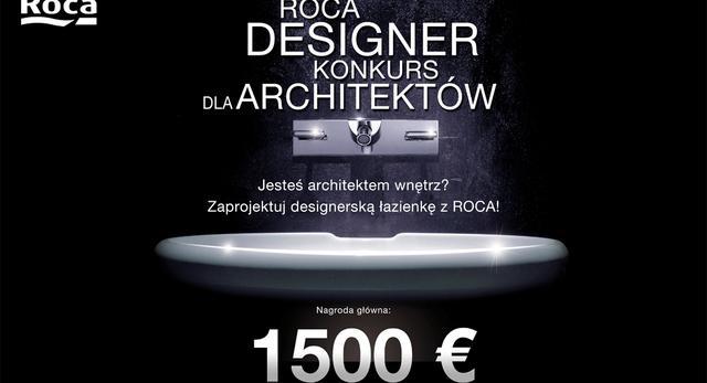Konkurs dla architektów wnętrz Roca Designer