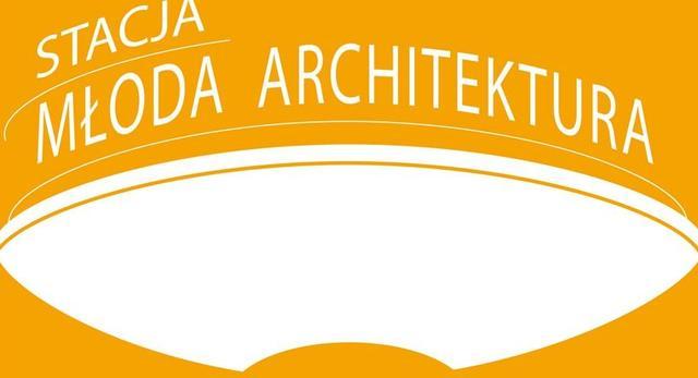 Architektura-murator: spotkanie z Magdaleną Wrzesień i Arturem Jerzym Filipem z cyklu Stacja Młoda Architektura