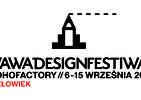 WAWA Design Festiwal. Pierwszy Festiwal Designu w stolicy już od 6 września! Zobacz, jakie atrakcje czekają na ciebie!