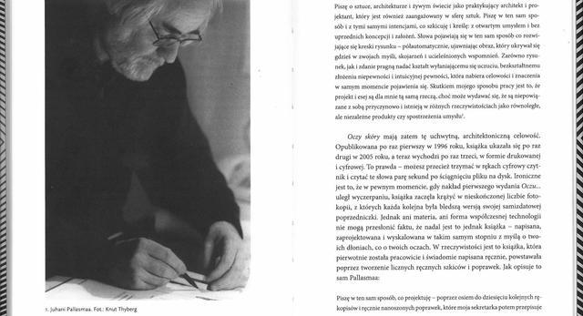 """Wykład Juhaniego Pallasmy był wytłumaczeniem do wydanej niedawno książki """"Oczy skóry"""""""