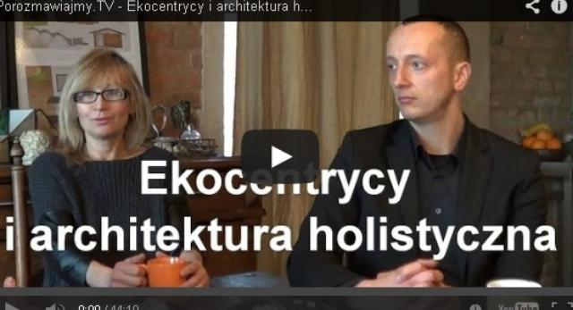 Ekocentrycy i alternatywna architektura
