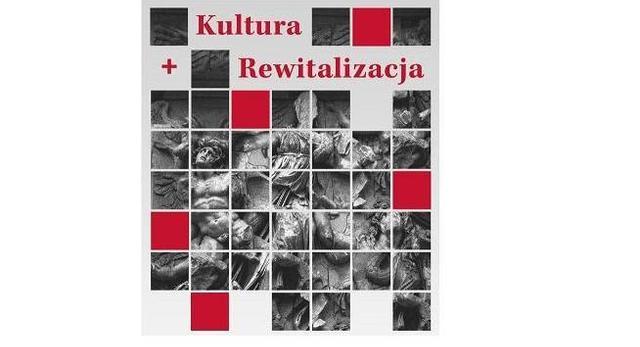 Konferencja Kultura + Rewitalizacja - 4 i 5 grudnia 2014 w Warszawie