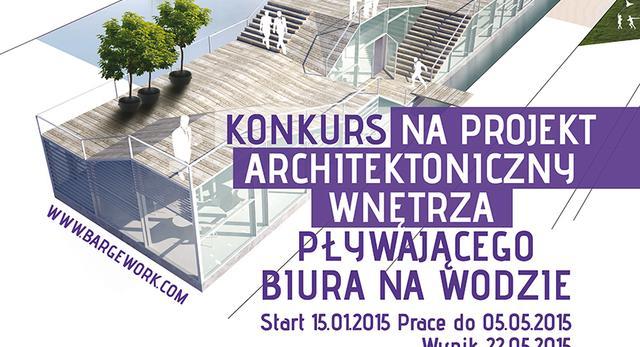 Konkurs architektoniczny Bargework – biuro na wodzie, druga edycja