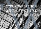 Współczesna architektura: obiekty użyteczności publicznej. Konferencja