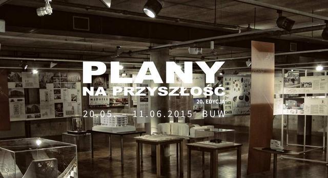 Plany na przyszłość, czyli współczesna architektura Warszawy w BUW