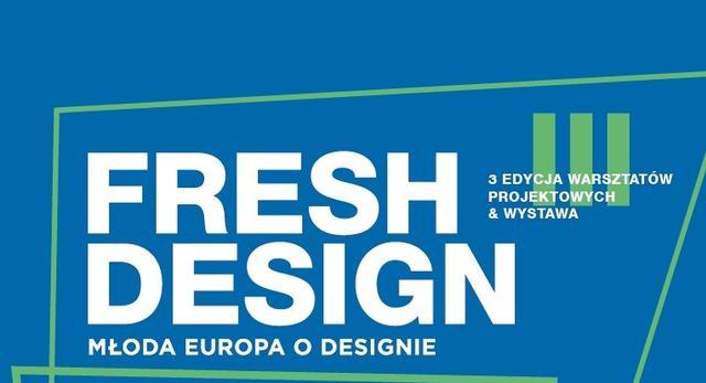 Współczesny design z Europy: warsztaty Fresh Design