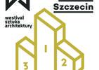Westival – festiwal współczesnej architektury w Szczecinie