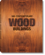 100 współczesnych budynków: architektura drewniana XXI wieku