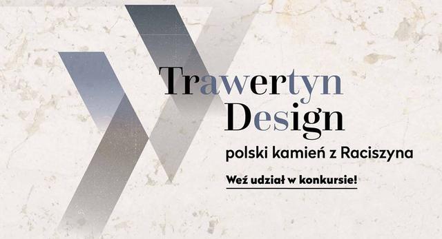 Konkurs architektoniczny dla projektantów Trawertyn Design