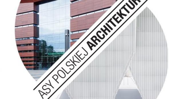 Asy polskiej architektury współczesnej