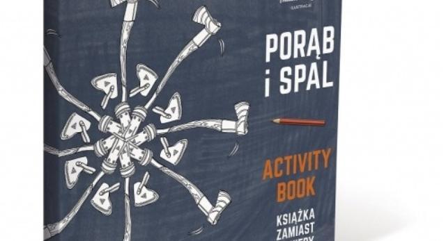 Porąb i spal. Activity Book. Besteseller w skandynawskim stylu