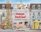 Uwaga, budowa! Jak się projektuje i buduje dom