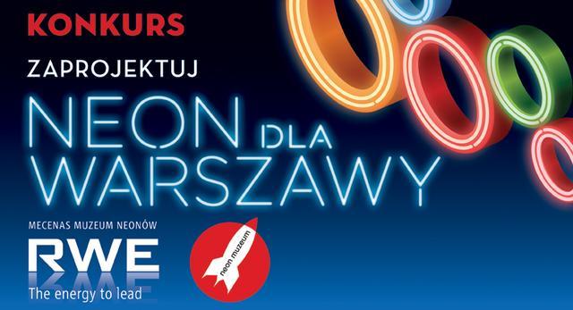 Architektura Warszawy – konkurs na projekt neonu